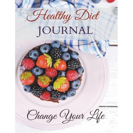 Designs Journaling (Healthy Diet Journal : Change Your Life: Jumbo Size (Designed for People Who Want More Room to)