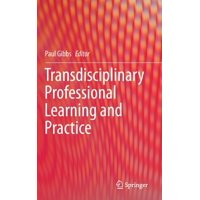 Transdisciplinary Professional Learning and Practice (Hardcover)