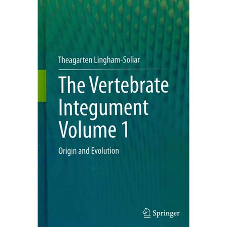 The Vertebrate Integument: Origin and Evolution
