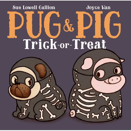 Pug & Pig Trick-Or-Treat (Hardcover) - Halloween Pigs In A Blanket Recipe