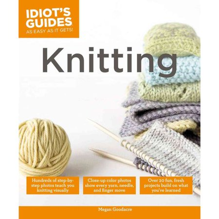 Idiot's Guides Knitting