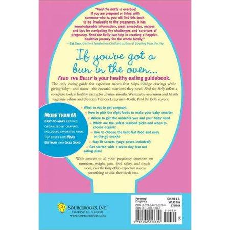 Nourrir le ventre: une saine alimentation Guide de la femme enceinte maman