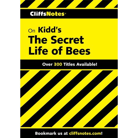 CliffsNotes on Kidd's The Secret Life of Bees -