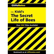 CliffsNotes on Kidd's The Secret Life of Bees - eBook