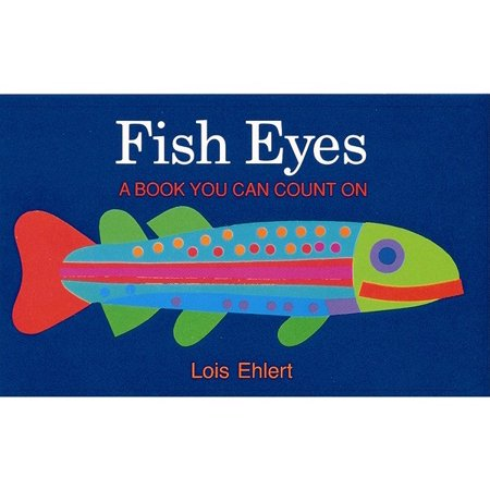 Counting Fish (Fish Eyes : A Book You Can Count On )