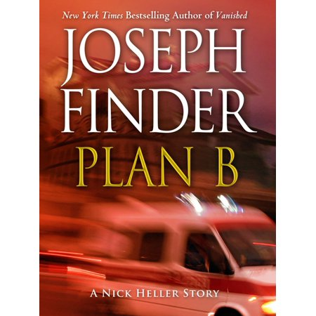 Plan B: A Nick Heller Story - eBook (Plan B The Defamation Of Strickland Banks)