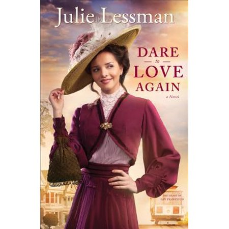 Dare to Love Again (The Heart of San Francisco Book #2) - eBook