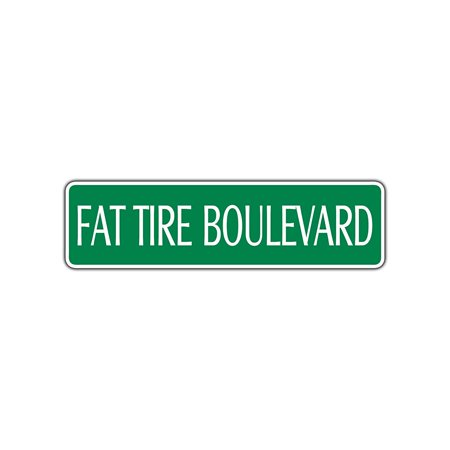 Fat Tire Boulevard Novelty Street Sign Mountain Bike Bicycle All Terrain Fast 4x13.5