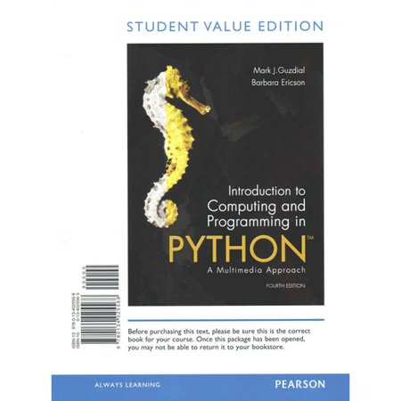 Introduction to Computing and Programming in Python: A Multimedia