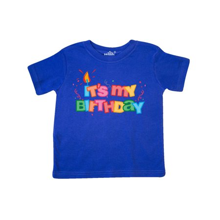 It's My Birthday Letters Toddler T-Shirt (Today It's My Birthday)