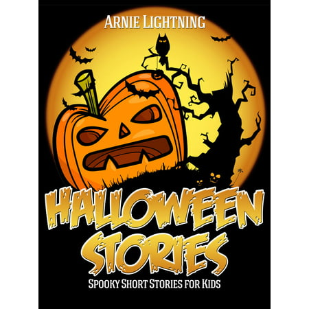 Halloween Stories: Spooky Short Stories for Kids - eBook - Halloween Stories For Kids