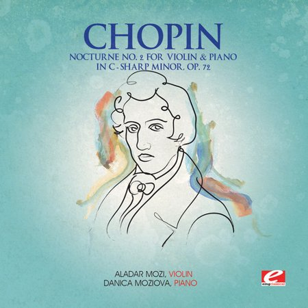 F. Chopin - Nocturne 2 for Violin Piano C-Sharp Minor Op 72
