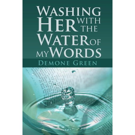Washing Her with the Water of My Words - eBook