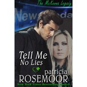 Tell Me No Lies (McKenna 2) - eBook