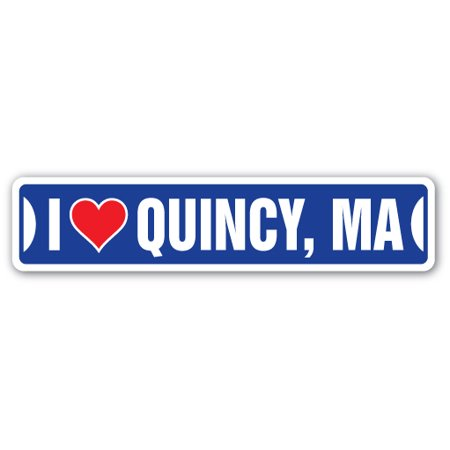 I LOVE QUINCY, MASSACHUSETTS Street Sign ma city state us wall road décor - Party City Quincy Ma