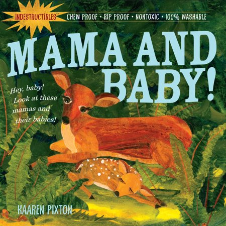 Indestructibles: Mama and Baby! - Paperback - Mama Angel Baby