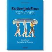The New York Times Explorer: Beaches, Islands, & Coasts - Hardcover