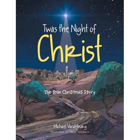Twas The Night Of Halloween (Twas the Night of Christ : The True Christmas)