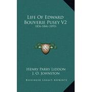 Life of Edward Bouverie Pusey V2 : 1836-1846 (1893)