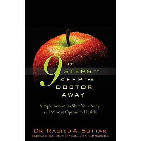 The 9 Steps to Keep the Doctor Away : Simple Actions to Shift Your Body and Mind to Optimum Health for Greater Longevity](Doctor Names For Halloween)