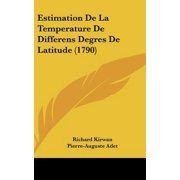 Estimation de La Temperature de Differens Degres de Latitude (1790)