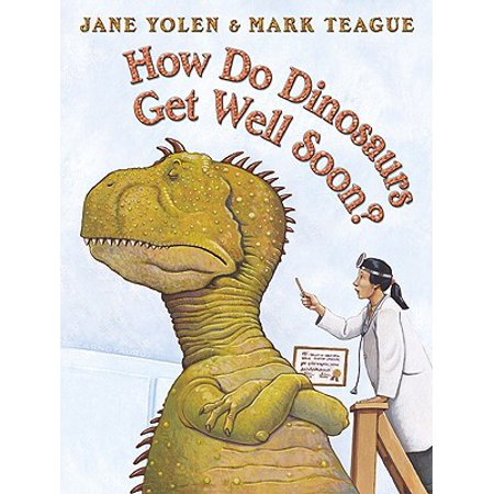 How Do Dinosaurs Get Well Soon? (As Soon As Fred Gets Out Of Bed)