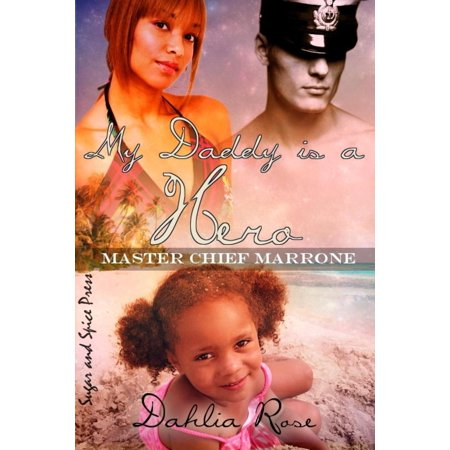My Daddy Is a Hero 1 (Master Chief Marrone) - eBook - Master Chief Full Face