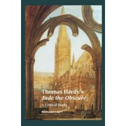 Thomas Hardy's Jude the Obscure : A Critical Study