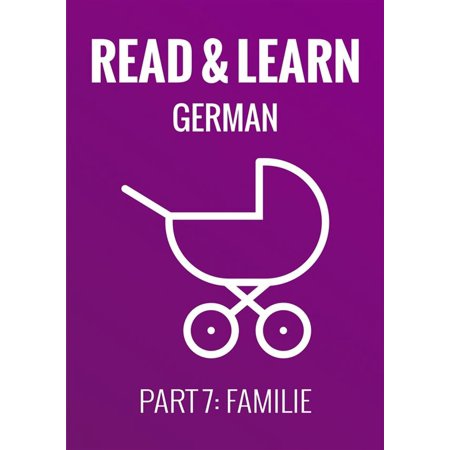 Read & Learn German - Deutsch lernen - Part 7: Familie - - Deutsch Pc