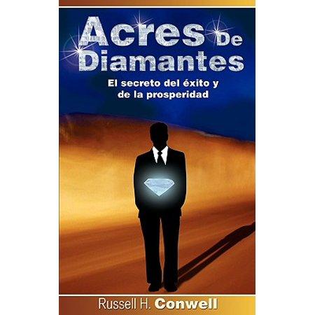 Acres de Diamantes : El Secreto del Exito y de La Prosperidad ()