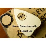 Murder Comes Innocently - eBook