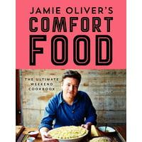Jamie Oliver's Comfort Food: The Ultimate Weekend Cookbook (Hardcover)