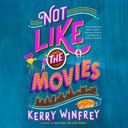 Not Like the Movies - Audiobook