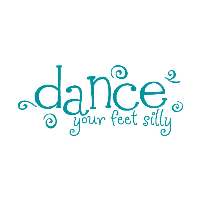Dance Your Feet Silly Vinyl Graphic - Large