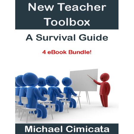New Teacher Toolbox: A Survival Guide (4 eBook Bundle) - eBook