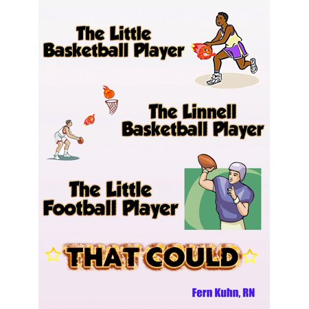 The Little Basketball Player, The Linnell Basketball Player, The Little Football Player that Could - eBook - Little Boy Football Player
