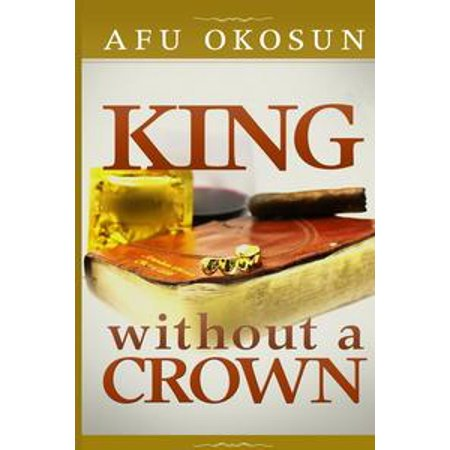 King Without A Crown - eBook