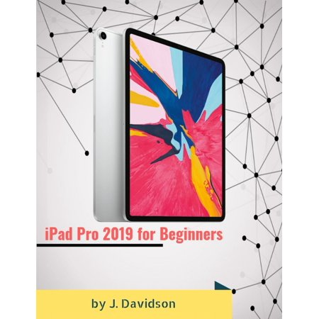 iPad Pro 2019 for Beginners - eBook