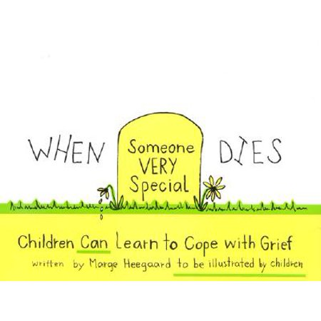 When Someone Very Special Dies : Children Can Learn to Cope with (Someone Special Heart)