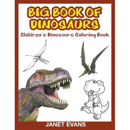 Book of Dinosaurs : Children's Coloring (Children's Coloring Books)