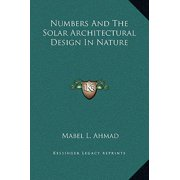 Numbers and the Solar Architectural Design in Nature