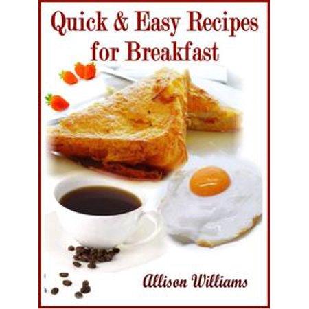 Quick & Easy Recipes for Breakfast - eBook (Easy Halloween Breakfast Ideas)