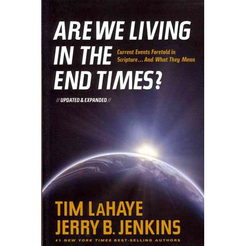 Are We Living in the End Times?: Current Events Foretold in Scripture...and What They Mean