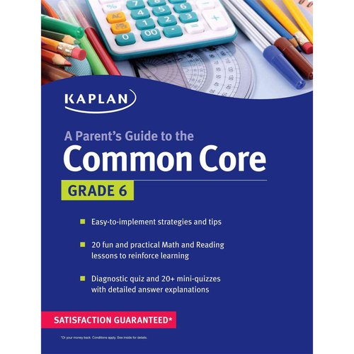 Kaplan a Parent's Guide to the Common Core: Grade 6