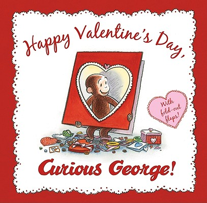 Curious George 8x8: Happy Valentine's Day, Curious George! (Hardcover)