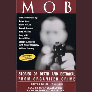 Mob: Stories of Death and Betrayal From Organized Crime - Audiobook