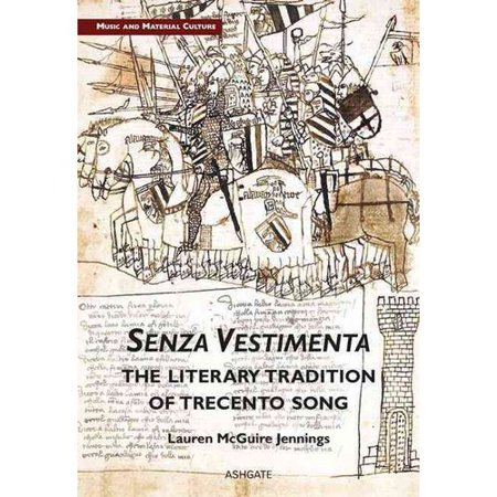 Senza Vestimenta  The Literary Tradition Of Trecento Song