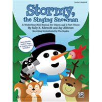 Alfred 00-38189 STORMY THE SINGING SNOWMAN-STRX CD