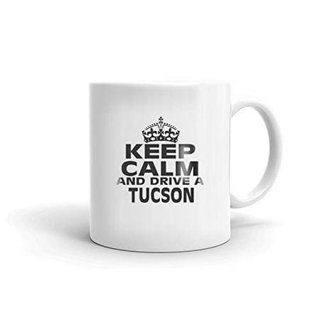 - HYUNDAI TUCSON Keep Calm and Drive Coffee Tea Ceramic Mug Office Work Cup Gift 11 oz