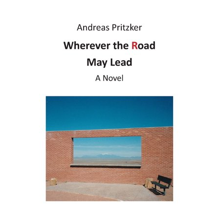 Wherever the Road May Lead - eBook